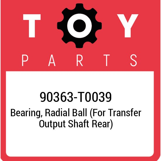 90363-T0039 Toyota Bearing, radial ball (for transfer output shaft rear) 90363T0