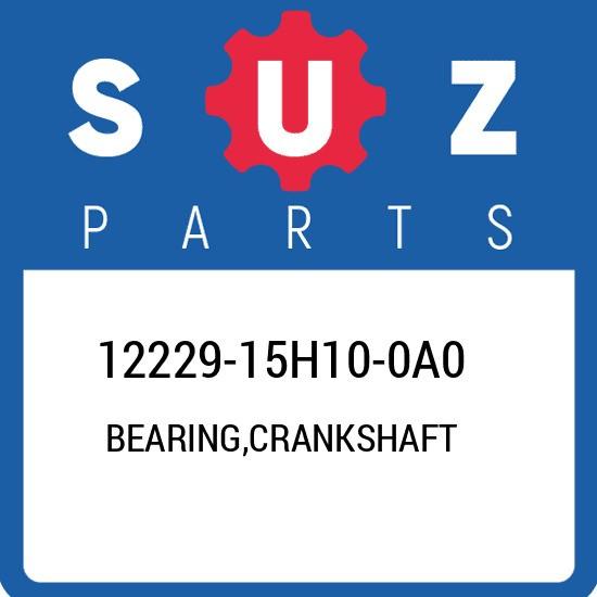 12229-15H10-0A0 Suzuki Bearing,crankshaft 1222915H100A0, New Genuine OEM Part