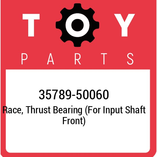 35789-50060 Toyota Race, thrust bearing (for input shaft front) 3578950060, New